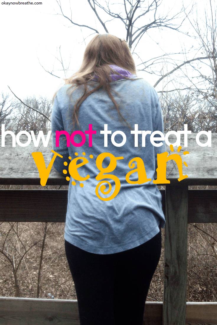 How Not to Treat a Vegan