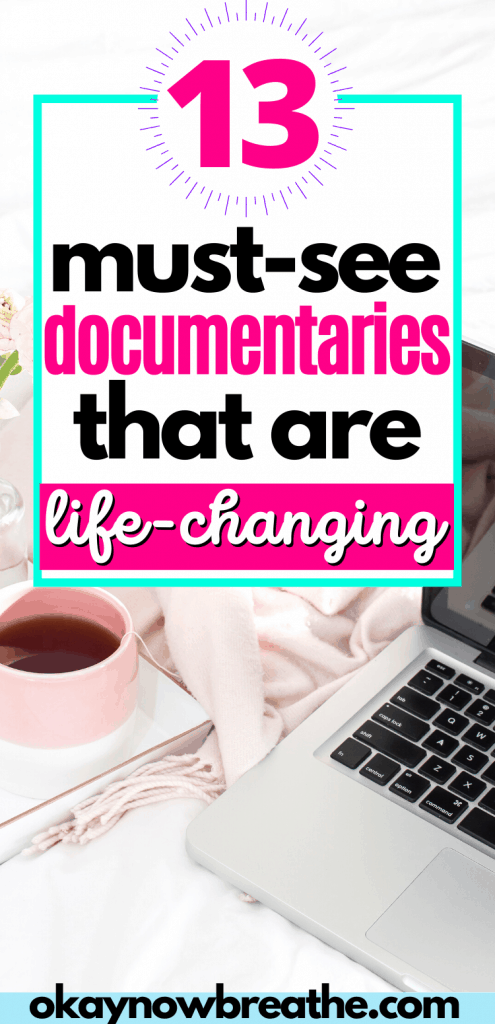A Macbook and a pink coffee mug with title text that says 13 must-see documentaries that are life-changing