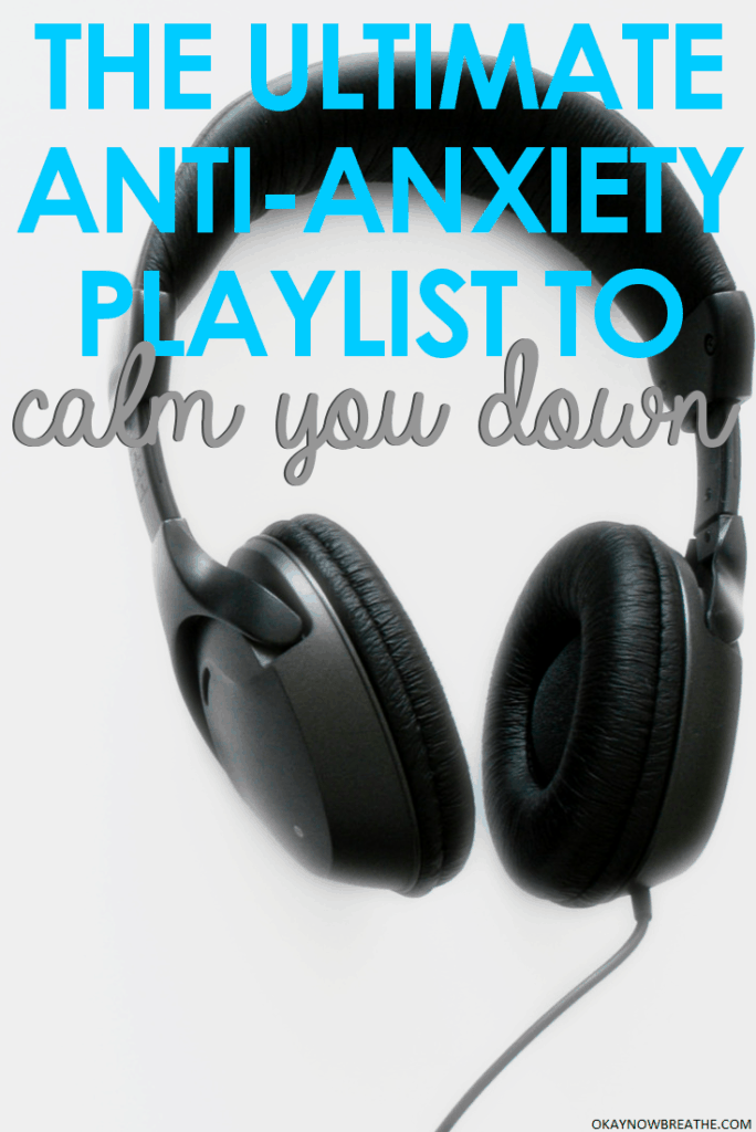 Black headphones with the text overall the ultimate anti-anxiety playlist to calm you down