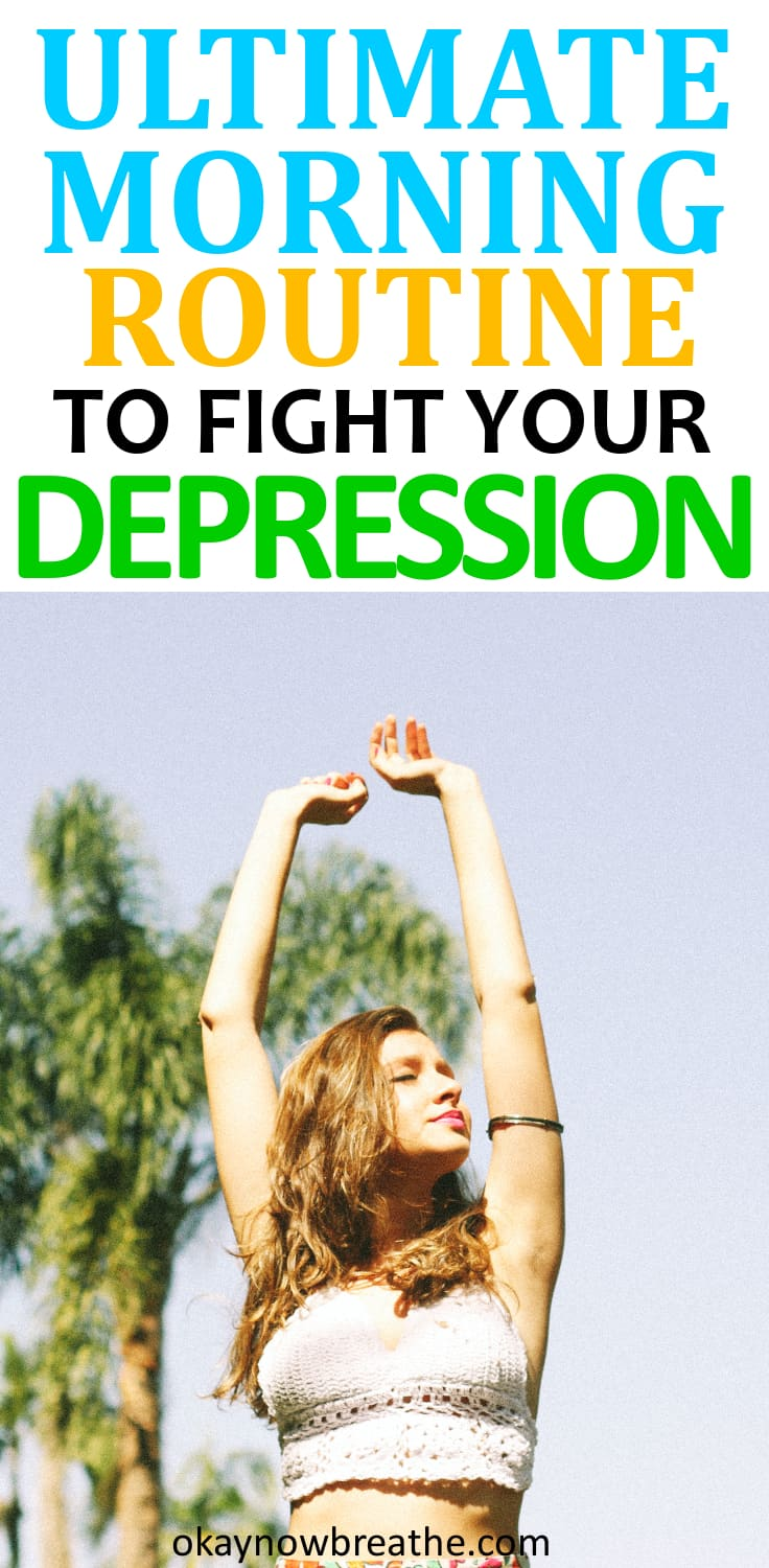 Ultimate Morning Routine to Fight Your Depression