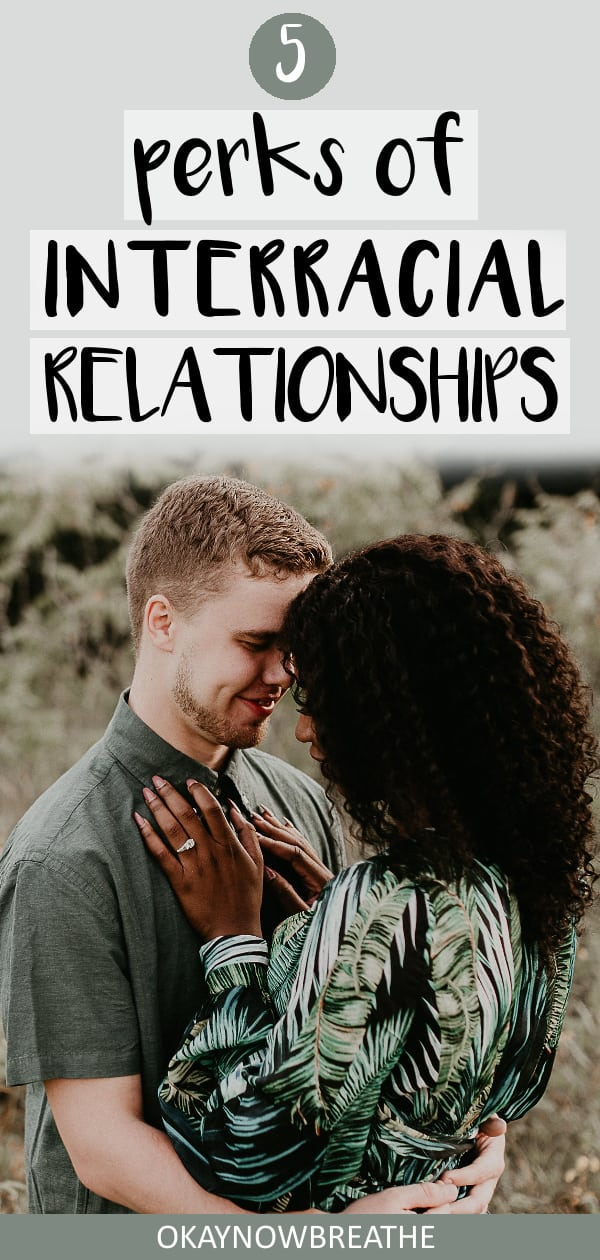 An interracial relationship can be hard at times, but the perks of being in one far outweigh the bad. I've learned so much being in one, and you will too.