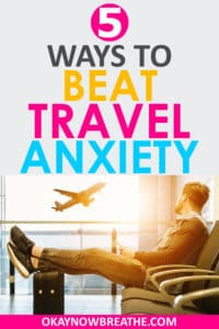 A man at the airport. His feet are up. He's looking out the window as a plane takes off. Text says 5 ways to beat travel anxiety.
