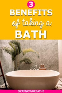 A big bathtub with a plant next to it. On a mustard colored background, text says 3 benefits of taking a bath