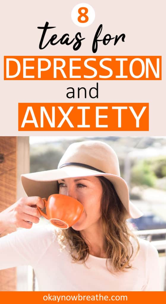 Female with hat drinking out of orange mug. Title text says 8 teas for depression and anxiety