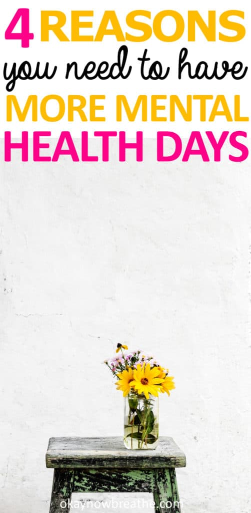4 Reasons Why You Need to Have More Mental Health Days with a yellow flower in a vase on a stool