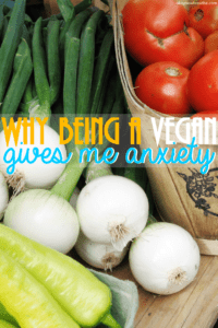 Being a vegan when you have anxiety can be hard. Sometimes, the anxieties that come with a vegan lifestyle just won't go away.