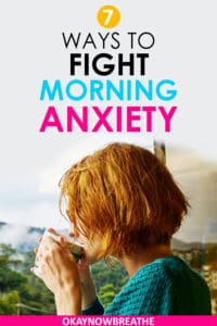 Redhead female with short hair sipping on a coffee mug. Text says 7 ways to fight morning anxiety