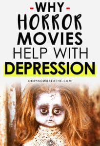 A creepy redhead doll with words Why Horror Movies Help With Depression