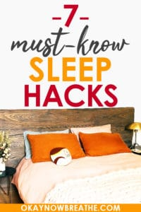 A bed with a wood headboard and orange pillows with the text 7 must-know sleep hacks