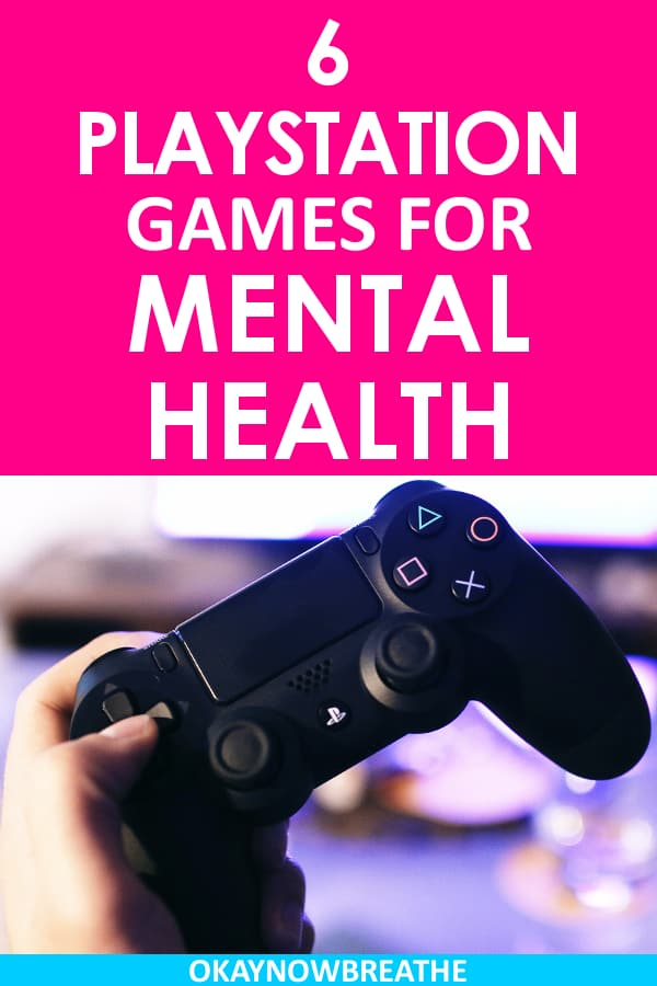 A PlayStation 4 controller with the words 6 PlayStation Games for Mental Health