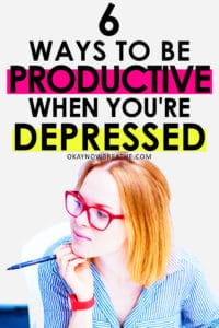 "Redhead female with red glasses and red watch with pen in hand with the words ""6 Ways to Be Productive When You're Depressed"""
