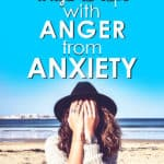 Woman covering face with hands on beach with the words 5 Ways to Cope with Anger from Anxiety