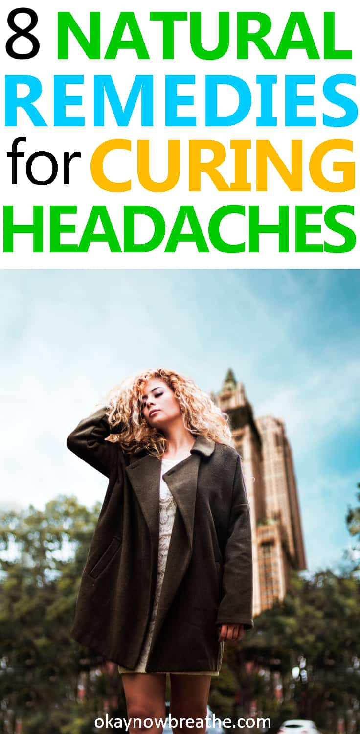 8 Natural Remedies for Curing Headaches
