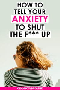 Female with short brown hair with body facing away from camera. She's wearing a striped shirt. Text says How to Tell Your Anxiety to Shut Up