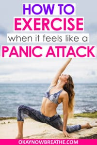 Female doing yoga on the beach with sports bra and capris with words Hot to Exercise when it feels like a panic attack in purple and pink writing