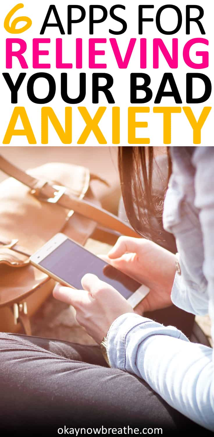 6 Apps for Relieving Anxiety and Improving Mindfulness