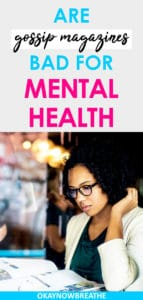 Gossip magazines. They're just that. Gossip. Here are 5 reasons I think you should stop reading gossip magazines if you want to have a better mental health.