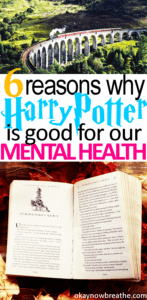 6 Reasons Why Harry Potter is Good for Your Mental Health