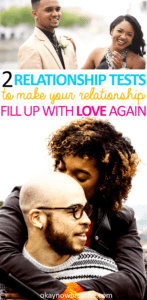 Every relationship goes through rough patches. These two relationship tests will reset your relationship and aim to make it healthy again.