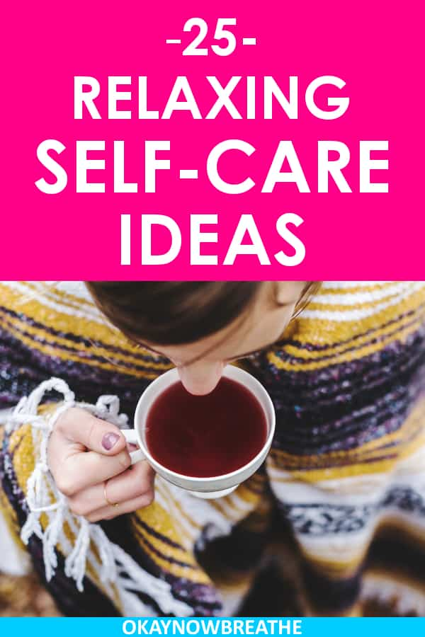 Female drinking out of a coffee mug. On a hot pink background, text reads 25 relaxing self-care ideas.