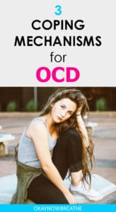 Brunette sitting with elbow on knee and head resting on hand. Text says 3 coping mechanisms for OCD