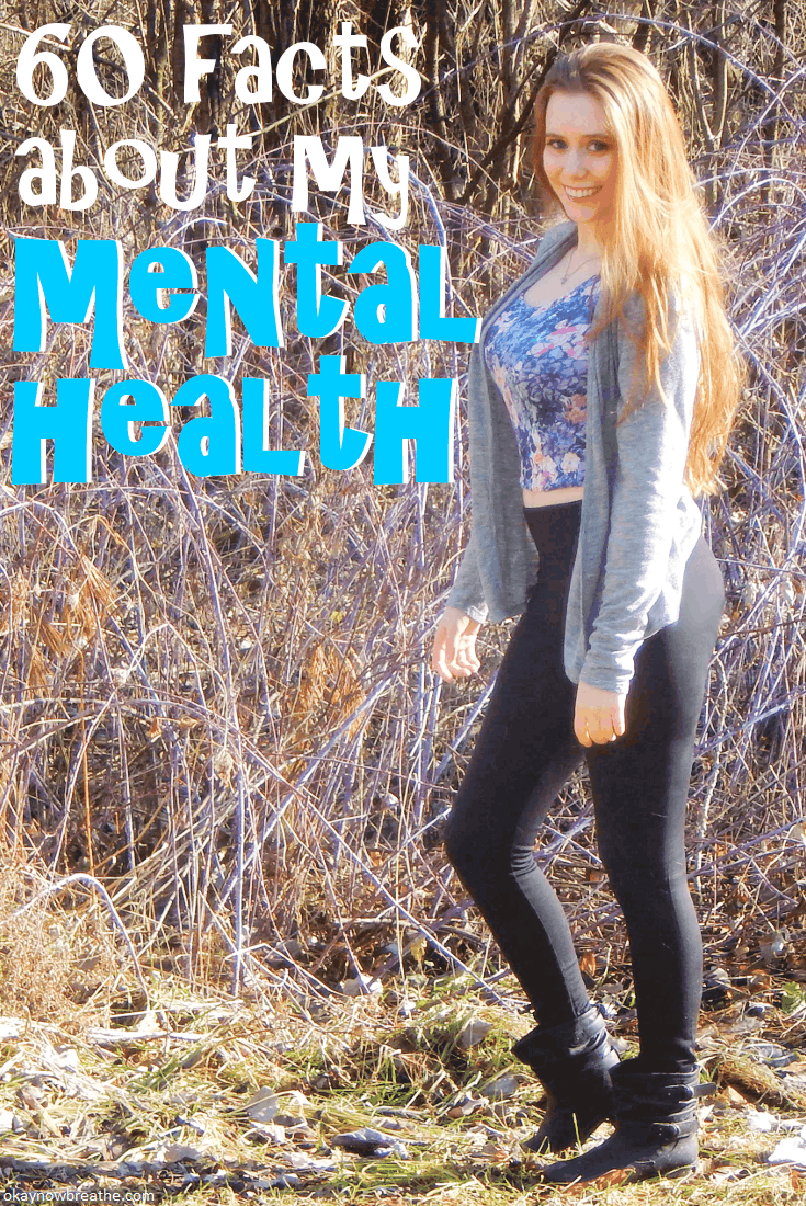 Every day I try to learn more about myself. Check out these 60 interesting facts all about me and my mental health history.