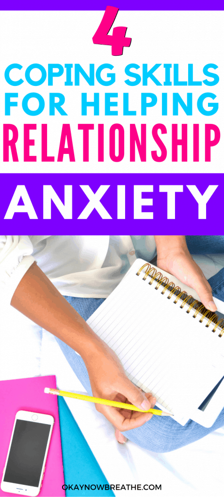 Hand holding yellow pen and notebook. iPhone is one top of pink and blue envelops. Text says 4 Coping Skills for Helping Relationship Anxiety