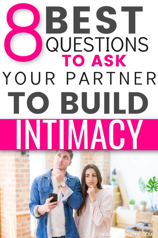 Man and woman touching face with a pondering look. Title says 8 best questions to ask your partner to build intimacy