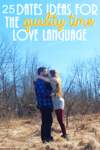 25 Date Ideas for Those With Qualtiy Time Love Language