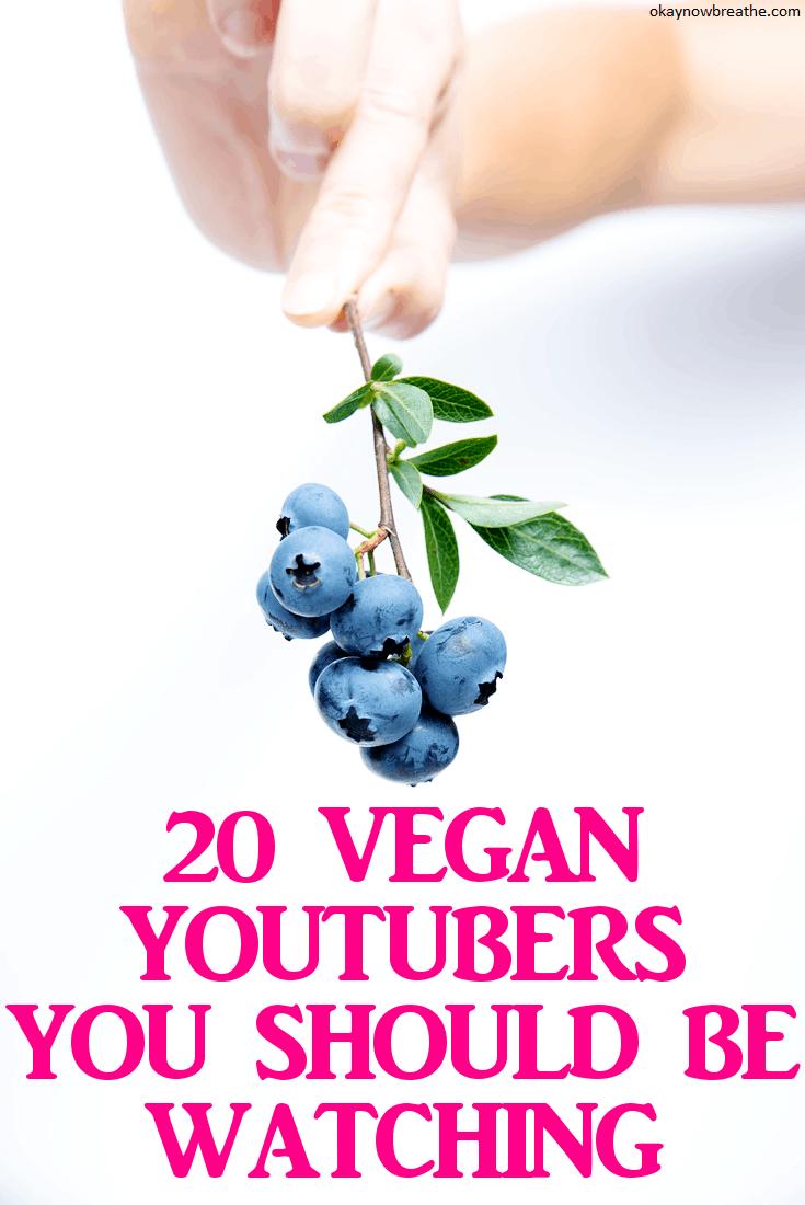 20 Vegan YouTubers You Should Be Watching