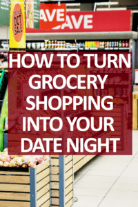 If you're lacking quality time in your relationship, here's how you can turn grocery shopping into date night.