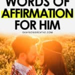 Man and woman in the sunset embracing with 50 Words of Affirmation for Him written up top