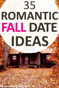 Beautiful colors, cozy sweaters, warm drinks, and lots of cuddling. With the help of my boyfriend, I came up with this list of 35 romantic fall date ideas.