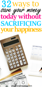 32 Ways to Save Money This Week Without Sacrificing Your Happiness