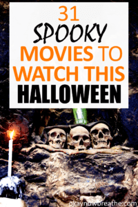 Three skeleton heads on a rock formation. Text says 31 spooky movies to watch this Halloween