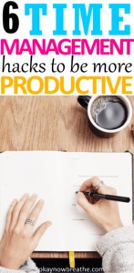 6 Time Management Hacks to be More Productive