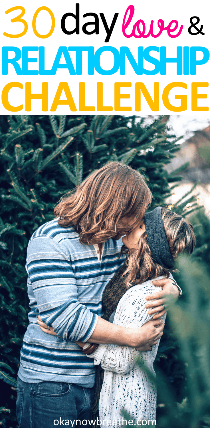 If you're looking to help repair your relationship, or you just want to spice it up, I created a free downloadable 30 Day Relationship Challenge!