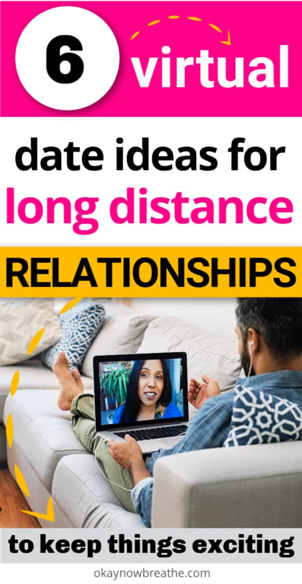 Man on couch with laptop on lap. On the laptop, there is a female talking to him. Text says 6 virtual date ideas for long distance relationships
