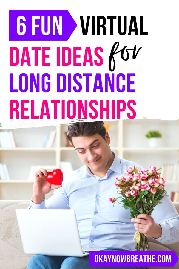 Male holding pink flowers and a red plastic heart smiling at laptop screen. Text says 6 fun virtual date ideas for long distance relationships