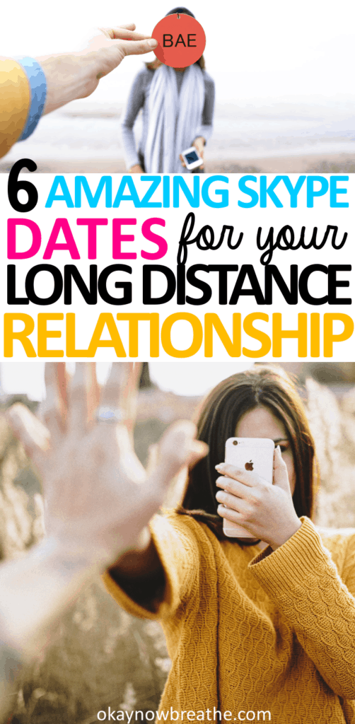 Text says 6 amazing skype dates for your long distance relationship.