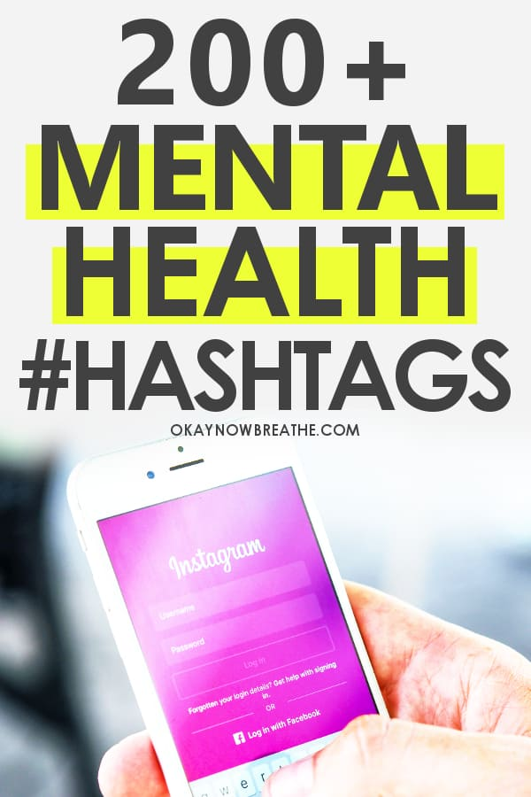 Text says 200+ Mental Health Hashtags with a phone in hand with a pink Instagram app open