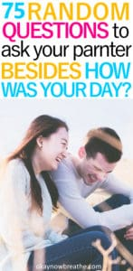 Young couple sitting and laughing together. Title says 75 random question to ask your partner besides how was your day
