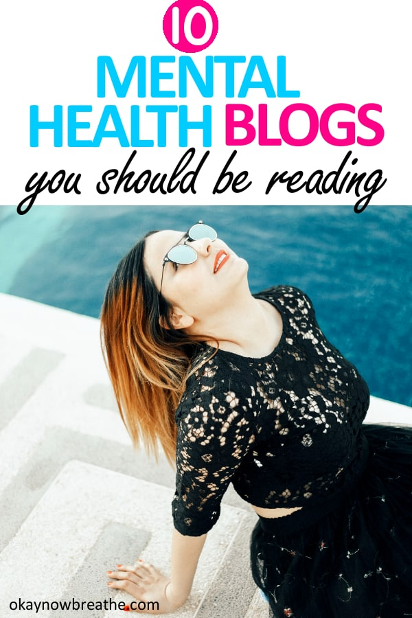 Female in black out and sunglasses looking up. Title says 10 Mental Health Blogs you should be reading