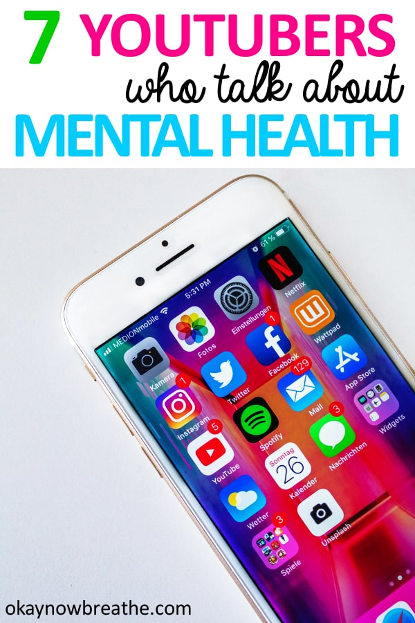 An iPhone laid out with text that says 7 YouTubers who talk about mental health