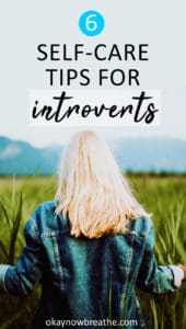 Blonde female walking through talk grass towards a mountain. Text overlay says 6 Self-Care Tips for Introverts