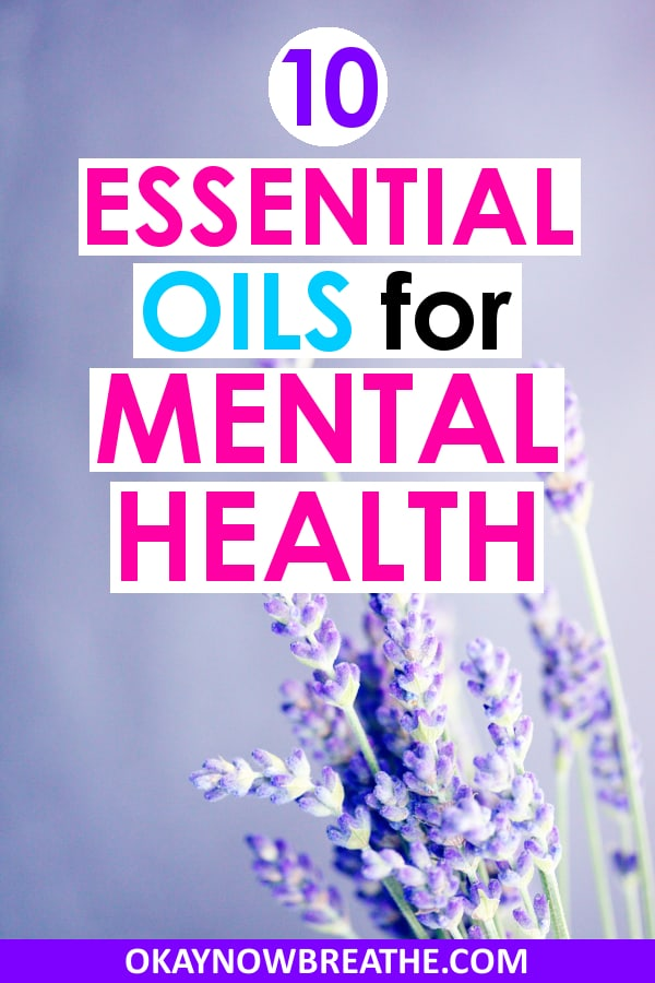Different essential oils have been proven to give different benefits. These are the best essential oils for mental health.