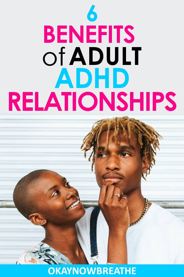 Couple with female grabbing male's face with 6 Benefits of Adult ADHD Relationships