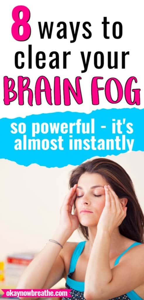 Female with brunette hair grabbing both sides of forehead. Title text says 8 ways to clear your brain fog: so powerful - it's almost instantly