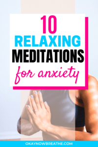 Hands in prayer pose. Text overlay says 10 relaxing meditations for anxiety