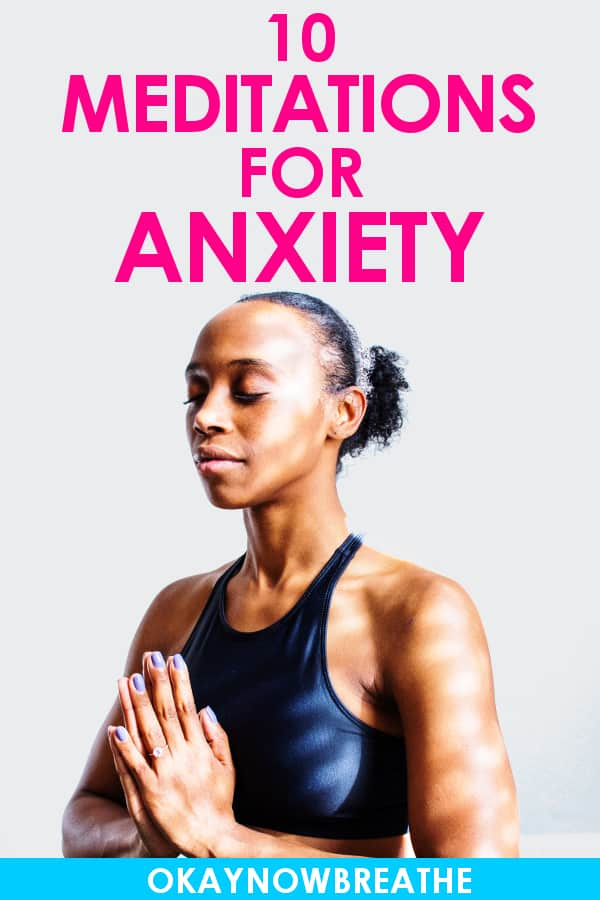 Female with her hands in prayer position, meditating. Text reads 10 meditations for anxiety